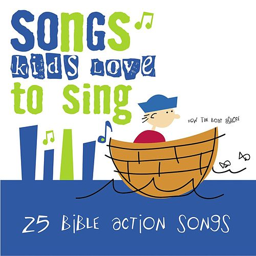 25 Bible Action Songs de Songs Kids Love To Sing
