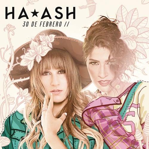 30 de Febrero de Ha*Ash