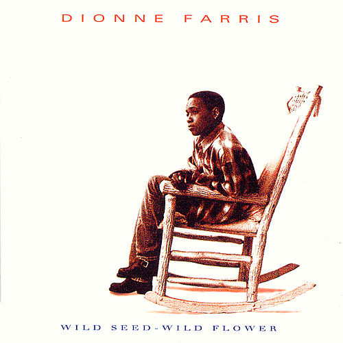 Wild Seed - Wild Flower by Dionne Farris