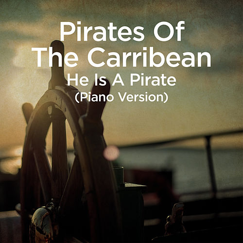 He Is a Pirate (From 'Pirates of the Caribbean') de Martin Ermen