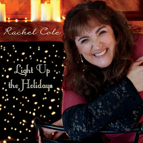 Light up the Holidays de Rachel Cole