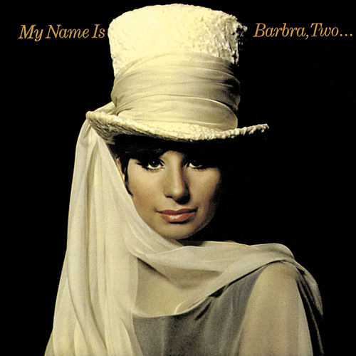 My Name Is Barbra, Two... de Barbra Streisand