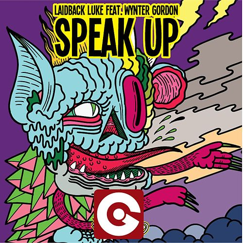Speak Up by Laidback Luke