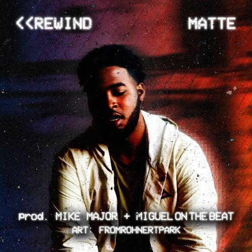 Rewind by Matt.e