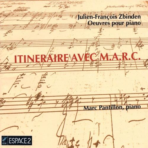 Julien-François Zbinden: Oeuvres pour piano by Marc Pantillon
