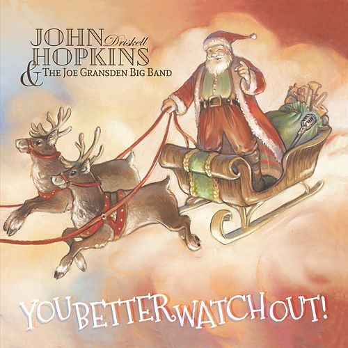 You Better Watch Out! de John Driskell Hopkins