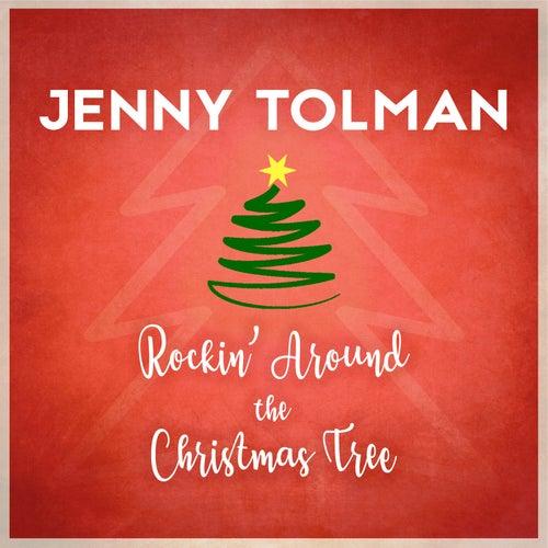 Rockin' around the Christmas Tree by Jenny Tolman
