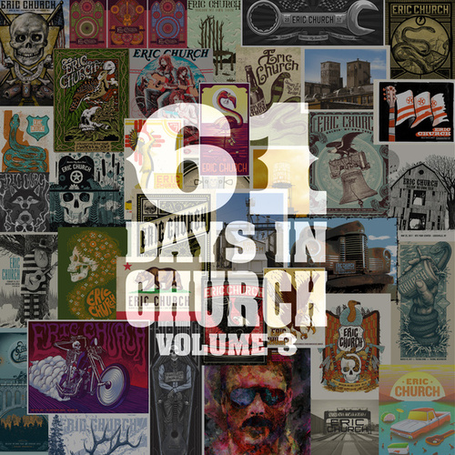 61 Days In Church Volume 3 by エリック・チャーチ