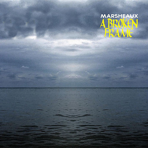 A Broken Frame (Instrumental) by Marsheaux