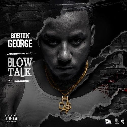 Blow Talk von Boston George (B-3)