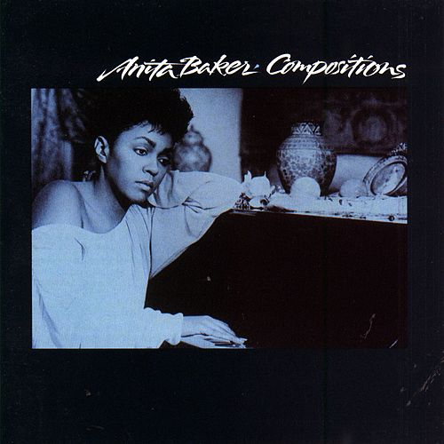 Compositions by Anita Baker