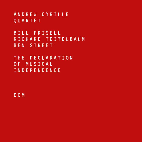 The Declaration Of Musical Independence by Andrew Cyrille Quartet