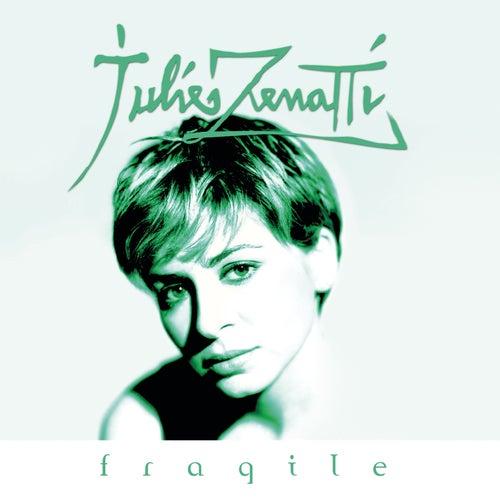 Fragile de Julie Zenatti