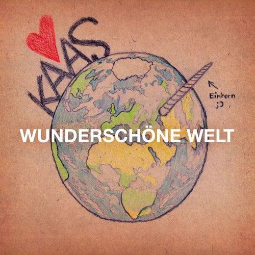 Wunderschöne Welt by Kaas