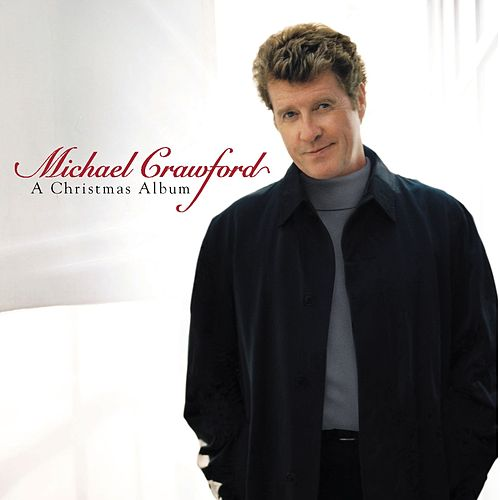 A Christmas Album de Michael Crawford