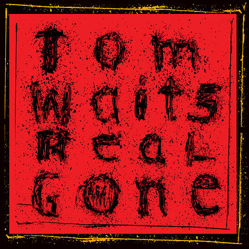 Real Gone (Remastered) de Tom Waits