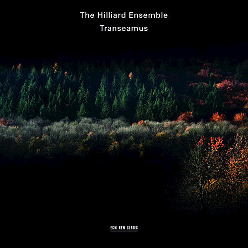 Transeamus by The Hilliard Ensemble