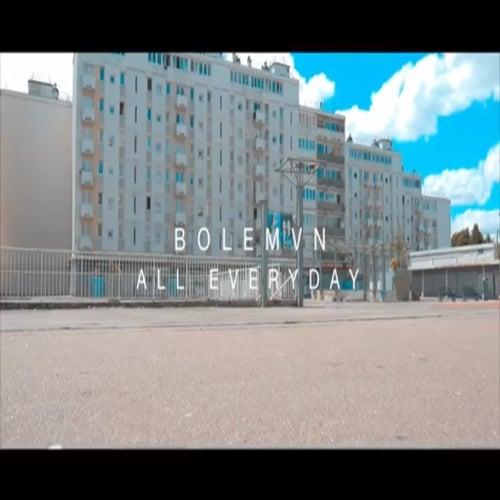 All Everyday de Bolémvn