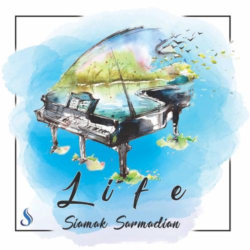 Life von Siamak Sarmadian