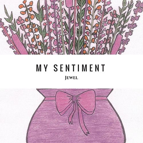 My Sentiment by Jewel