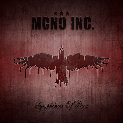 Symphonies Of Pain - Hits And Rarities by Mono Inc.