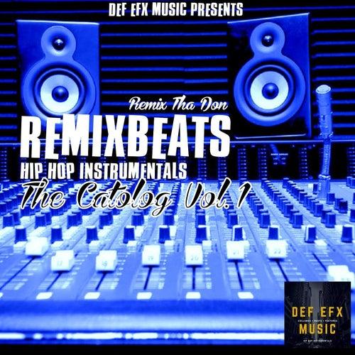RemixBeats Hip Hop Instrumentals The Catolog Vol. 1 de Remix Tha Don
