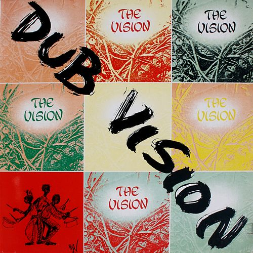 Dubvision (Re:Master) by The Vision