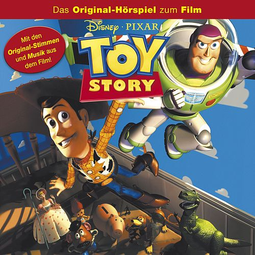 Toy Story (Das Original-Hörspiel zum Film) von Disney - Toy Story