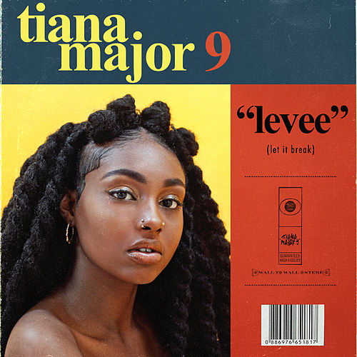 Levee (Let it Break) de Tiana Major9