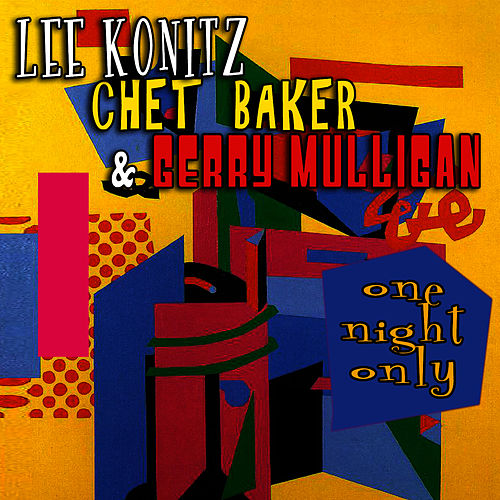 One Night Only by Lee Konitz