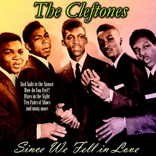 Since We Fell in Love von The Cleftones