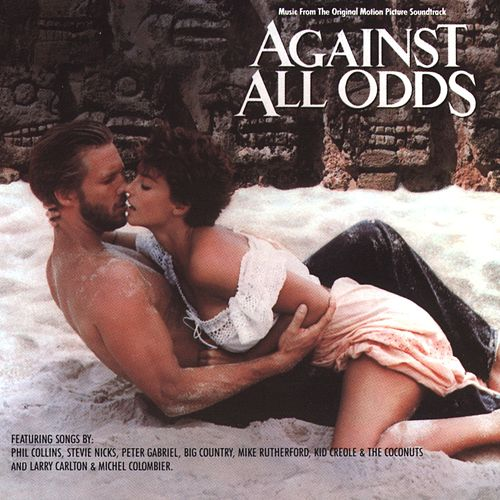 Against All Odds / Original Motion Picture Soundtrack by Against All Odds