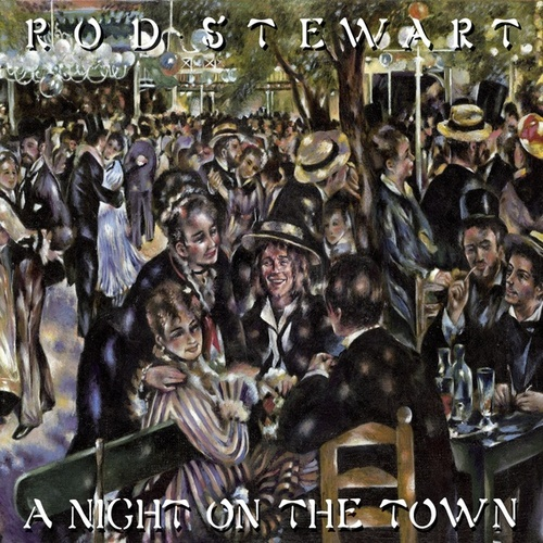 A Night on the Town (Deluxe Edition) by Rod Stewart