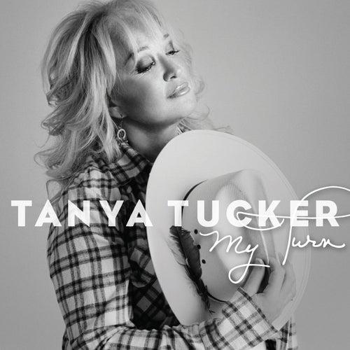 My Turn by Tanya Tucker