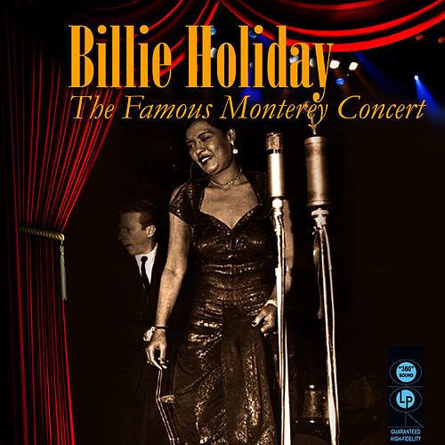 The Famous Monterey Concert by Billie Holiday