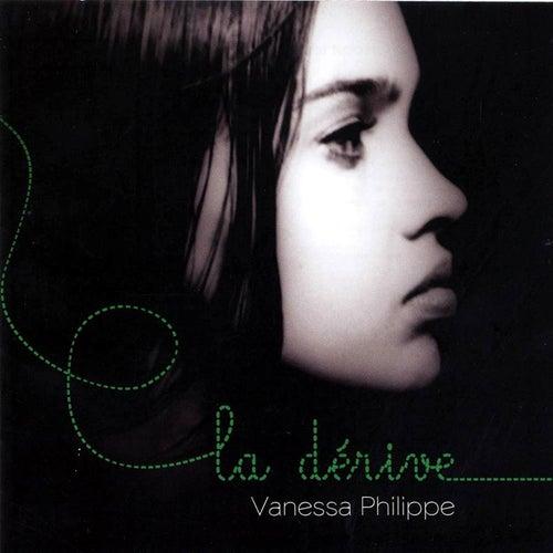 La Dérive de Vanessa Philippe