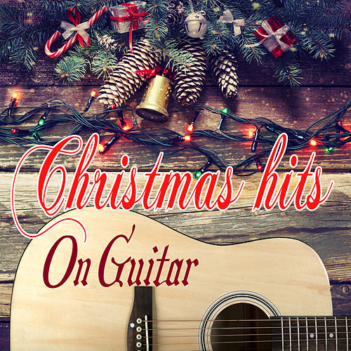 Christmas Hits on Guitar by Alfredo Bochicchio