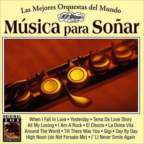 Musica Para Soñar -101 Strings Vol.17 by Instrumental 101 Orchestra