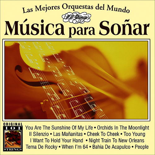 Musica Para Soñar -101 Strings Vol.18 by Instrumental 101 Orchestra