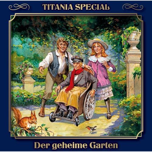 Der geheime Garten (Titania Special Folge 13) by Titania Special