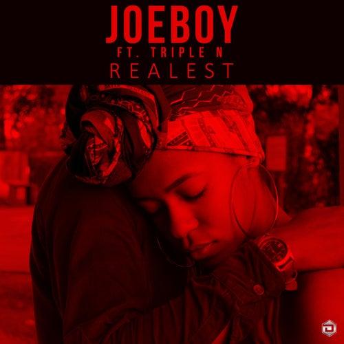 Realest (feat. Triple N) de Joeboy