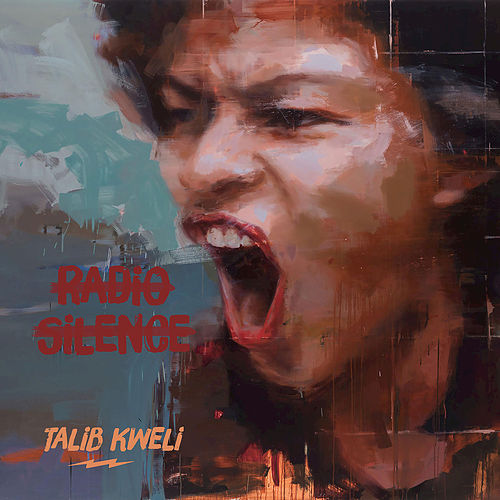 Radio Silence von Talib Kweli