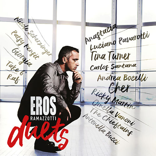 Eros Duets (International Version) by Eros Ramazzotti