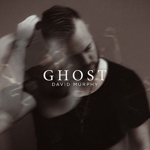Ghost by David Murphy