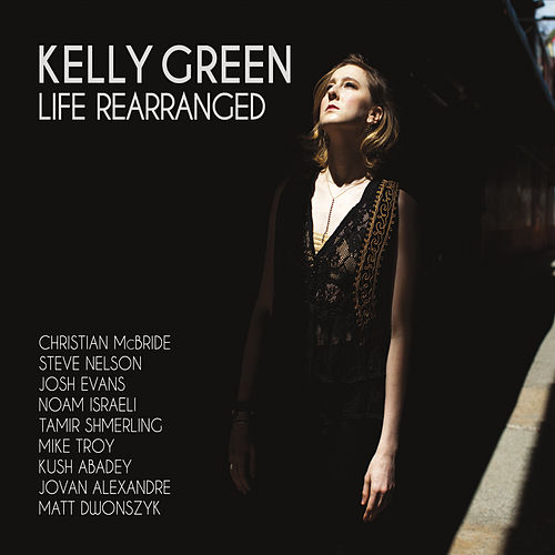 Life Rearranged by Kelly Green