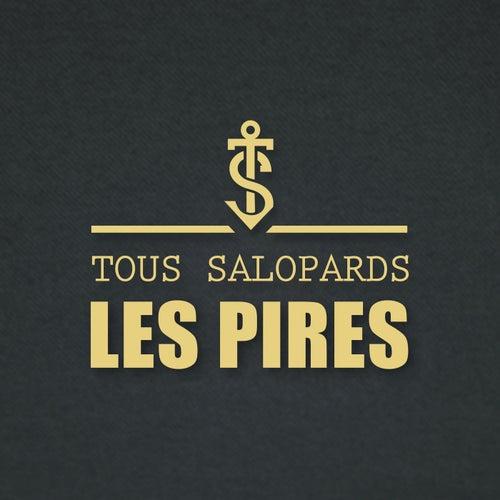 Les pires by Tous Salopards