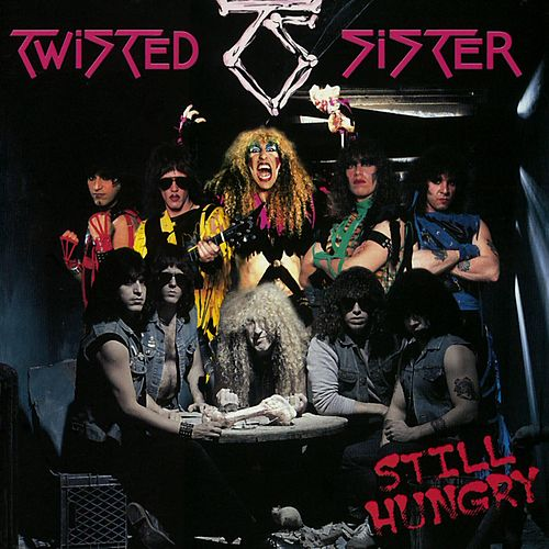 Still Hungry de Twisted Sister