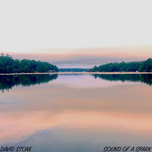 Sound of a Spark by David Stone