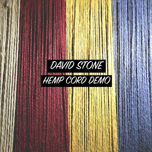 Hemp Cord Demo by David Stone