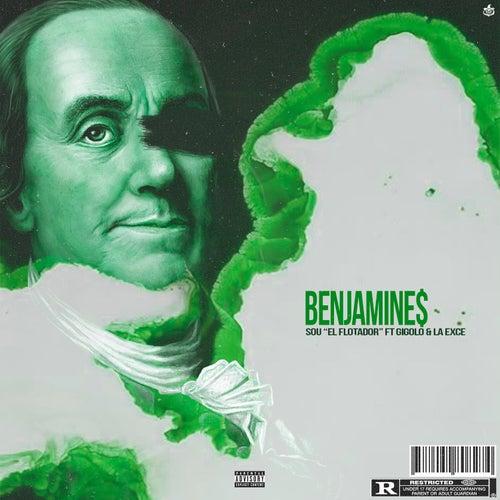 Benjamines by Sou El Flotador